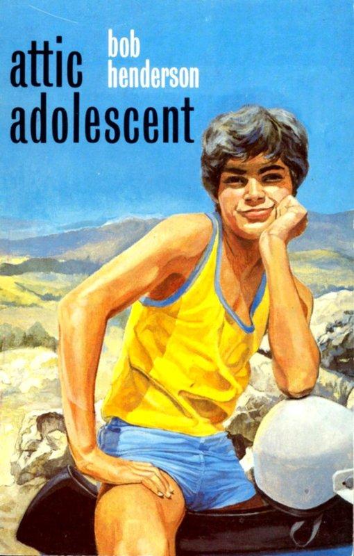 Henderson Bob Attic Adolescent